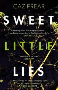 Sweet Little Lies: Winner of the Richard and Judy Search for a Bestseller Competition