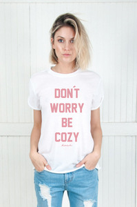 Be Cozy White Womens Rolling Tee