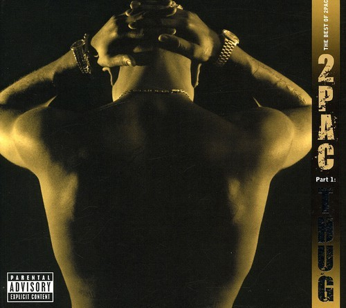 BEST OF 2PAC - PT. 1: THUG