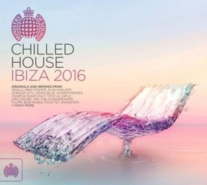 MINISTRY OF SOUND: CHILLED HOUSE IBIZA 2016 / VAR