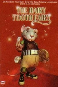 The Hairy Tooth Fairy 2
