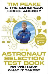 The Astronaut Selection Test Book: Do You Have What it Takes?