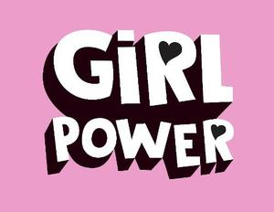 GIRL POWER: KICK-ASS QUOTES FROM AWESOME WOMEN