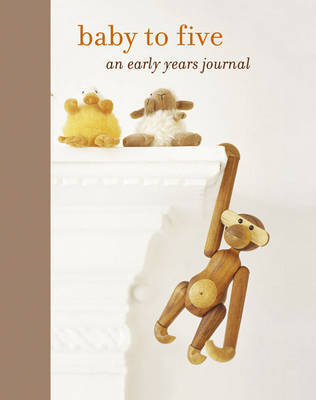 Baby to Five: An Early Years Journal