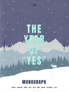 Monograph: The Year Of Yes