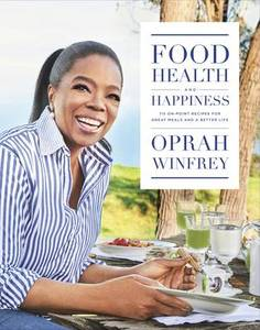 Health and Happiness: 'On Point' Recipes for Great Meals and a Better Life