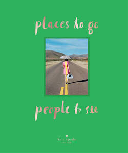 Kate Spade New York Places To Go People To See
