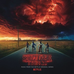Stranger Things: Music From The Netflix Series