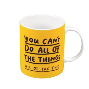 The Happy News You Can't Do All of the Things Mug