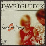 DAVE BRUBECK-LOVE SONGS (GER)
