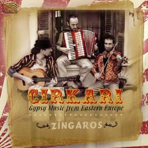 Cirkari Gypsy Music From Eastern Europe