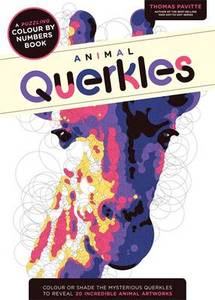 Animal Querkles: A Puzzling Colour by Numbers Book