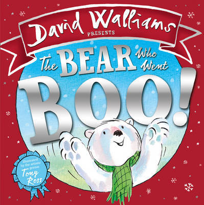 The Bear Who Went Boo!: David Walliams