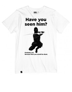 Dedicated Have Youseen Him White T-Shirt
