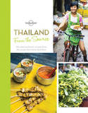 From the Source - Thailand: Thailand's Most Authentic Recipes from the People That Know Them Best