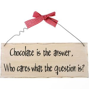 Something Different Chocolate Is the Answer Hanging Sign
