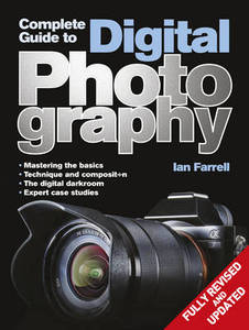The Complete Digital Photography