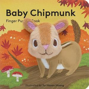 Baby Chipmunk: Finger Puppet Book