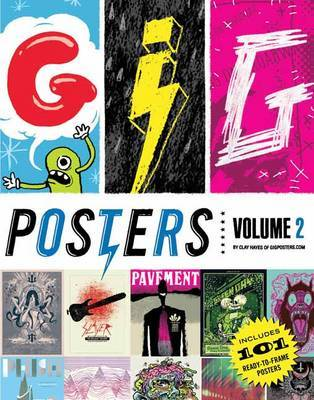 Gig Posters: Rock Show Art of the 21st Century: Volume 2