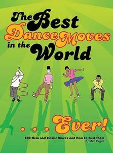 Best Dance Moves In The World