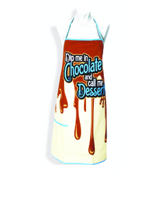 Dip In Choclate And Call Me Dessert Apron