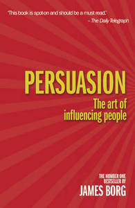 Persuasion The Art Of Influencing People