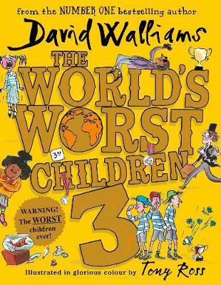 The World\'s Worst Children 3: Fiendishly funny new short stories for ...