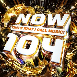 Now That's What I Call Music 104