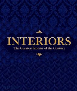 Interiors (Midnight Blue Edition): The Greatest Rooms Of The Century