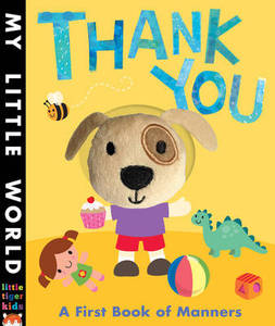 My Little World Thank You A First Book Of Manners