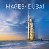 Images of Dubai: and the United Arab Emirates