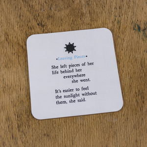 Soul Mostly True Leaving Pieces Coaster