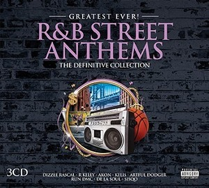 GREATEST EVER R&B STREET ANTHEMS