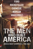 The Men Who Built America: 2013