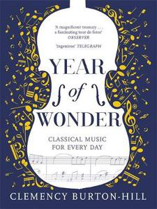 YEAR OF WONDER: Classical Music for Every Day