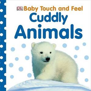 Baby Touch & Feel Cuddly Animals