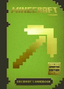 Minecraft Beginner's Handbook Updated Ed