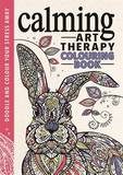 Calming Art Therapy: Doodle and Colour Your Stress Away