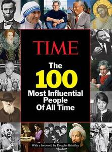 Time The 100 Most Influential People Of All Time
