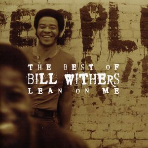 LEAN ON ME: BEST OF BILL WITHERS (RMST)