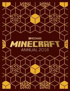The Official Minecraft Annual 2018: An official Minecraft book from Mojang