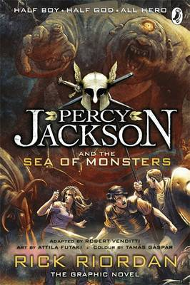 Percy Jackson and the Sea of Monsters: The Graphic Novel: Bk. 2