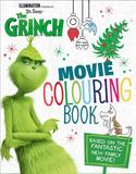 The Grinch: Movie Colouring Book: Movie tie-in