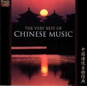 CHINESE MUSIC THE VERY BEST OF