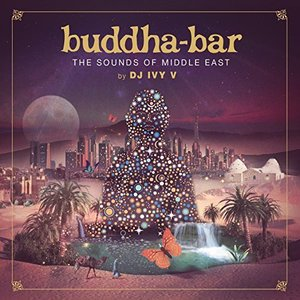 Buddha Bar: The Sounds Of Middle East
