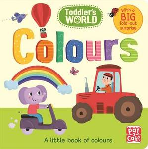 Colours: A Little Board Book of Colours with a Fold-Out Surprise