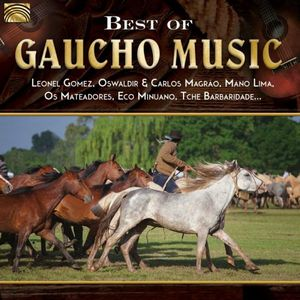 BEST OF GAUCHO MUSIC
