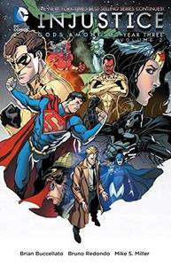 Injustice: Vol 2: Gods Among Us Year Three