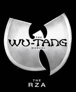 The Wu-Tang Manual The Wu-Tang Clan No Rights - Plexus Edition 07/05
