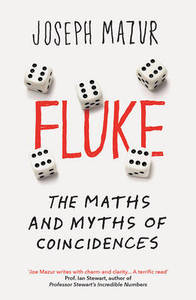 Fluke: The Maths and Myths of Coincidences